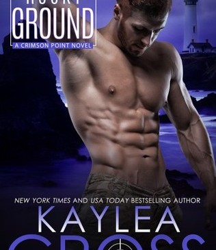 Rocky Ground by Kaylea Cross