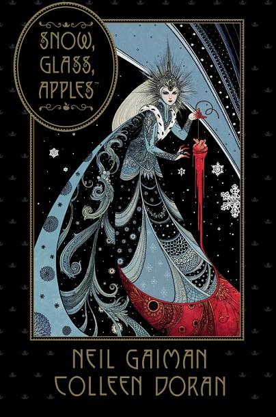 Snow, Glass, Apples by Neil Gaimen