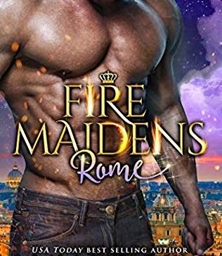 Fire Maidens: Rome by Anna Lowe