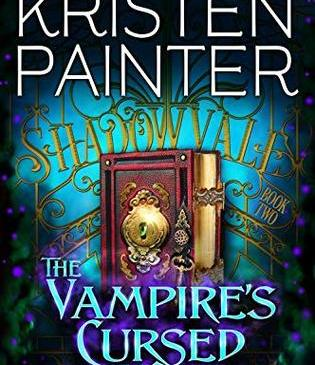 The Vampire Cursed Kiss by Kristen Painter