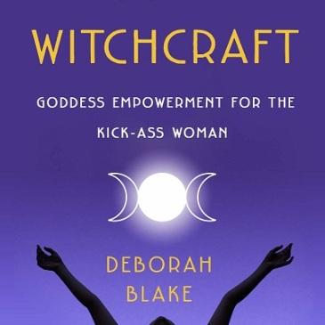 Modern Witchcraft By Deborah Blake