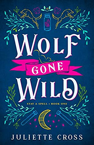 Cover for Wolf Gone Wild by Juliette Cross
