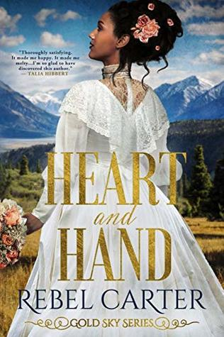 Heart and Hand by Rebel Carter