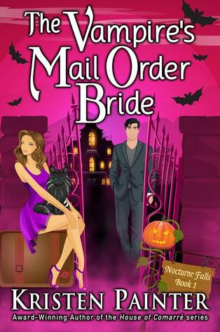 Vampires Mail Order Bride by Kristen Painter