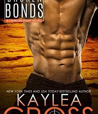 Broken Bonds by Kaylea Cross