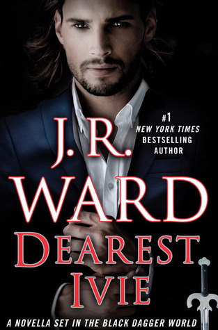 Dearest Ivie by J.R Ward