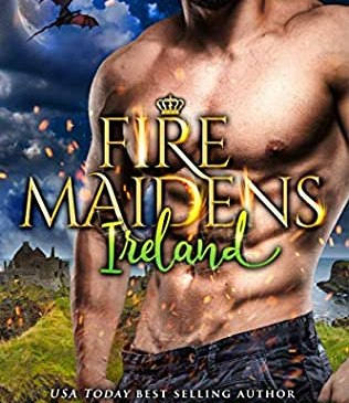 Fire Maidens: Ireland by Anna Lowe
