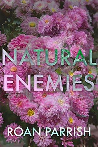 Natural Enemies by Roan Parrish