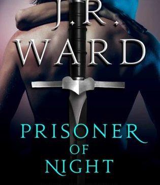 Prisoner of the Night by J.R. Ward