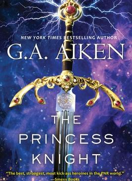 The Princess Knight by GA Aiken