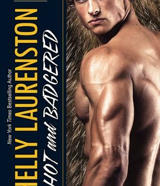 Hot and Badgered by Shelly Laurenston