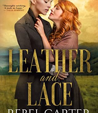 Leather and Lace by Rebel Carter