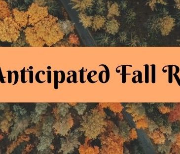 Most Anticipated Fall Releases banner. Banner features a colorful array of fall trees from above. Text is in an orange box in the center.