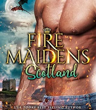 Fire Maidens: Scotland by Anna Lowe