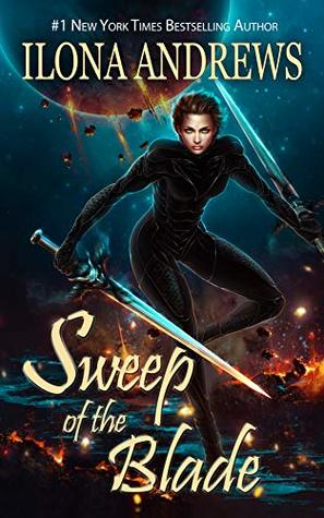 Sweep the Blade by Ilona Andrews