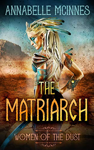 The Matriarch by Annabelle McInnes
