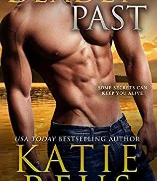 Deadly Past by Katie Reus