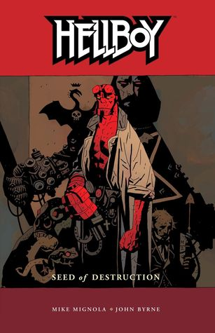 Cover for Hellboy: Seed of Destruction by Mike Mignola