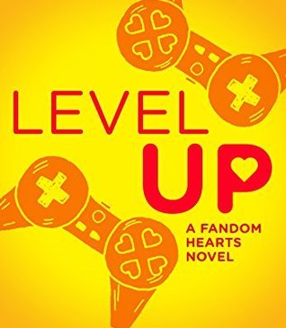 Level Up by Cathy Yardley