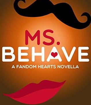 Ms. Behave by Cathy Yardley