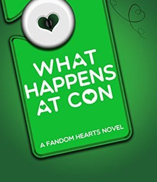 What Happens at Con by Cathy Yardley