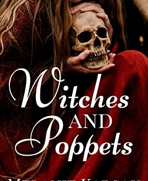 Cover for Witches and Poppets by Melanie Karsak