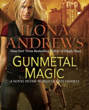 Cover for Gunmetal Magic by Ilona Andrews