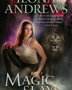 Cover for Magic Slays by Ilona Andrews