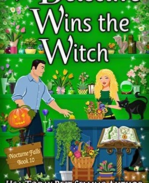 Cover for The Detective Wins the Witch by Kristen Painter
