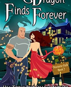 Cover for The Dragon Finds Forever by Kristen Painter