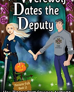 Cover for The Werewolf Dates the Deputy by Kristen Painter