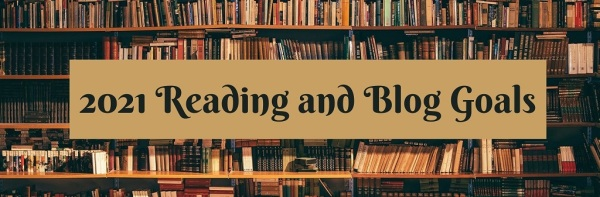 2021 Reading and Blog Goals banner