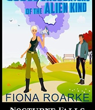 Cover for Close Encounters of the Alien Kind by Fiona Roarke