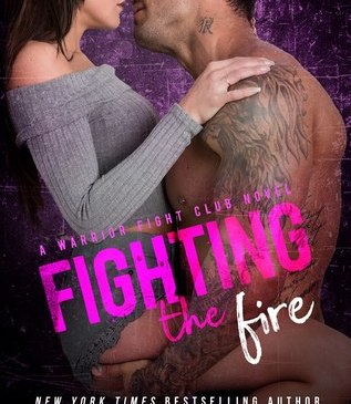 Cover for Fighting the Fire by Laura Kaye