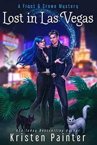 Lost in Las Vegas by Kristen Painter