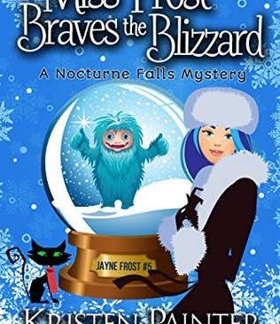 Cover for Miss Frost Braves the Blizzard by Kristen painter