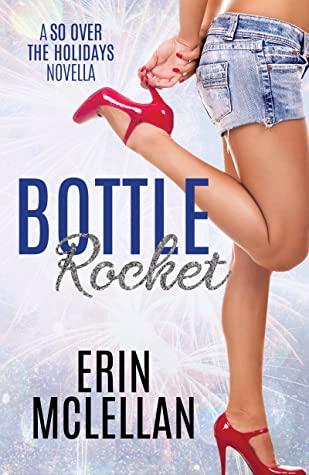 Bottle Rocket by Erin McLellan