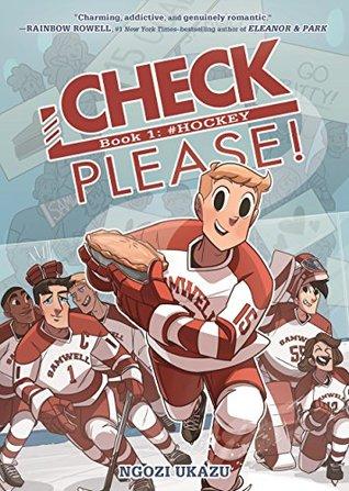 Check, Please! Book 1: #Hockey by Ngozi Ukazu