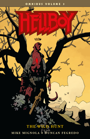Hellboy Omnibus Vol. 3 The Wild Hunt by Mike Mignola