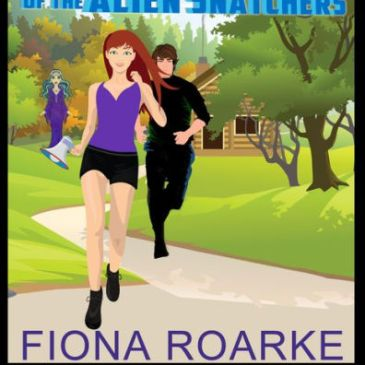 Cover for Invasion of the Alien Snatchers by Fiona Roarke