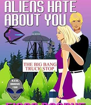 Cover for 10 Things Aliens Hate About You by Fiona Roarke