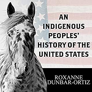 Cover for An Indigenous Peoples' History of the United States by Roxanne Dubar-Ortiz