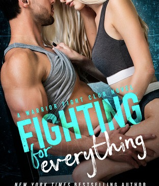 Cover for Fighting for Everything by Laura Kaye