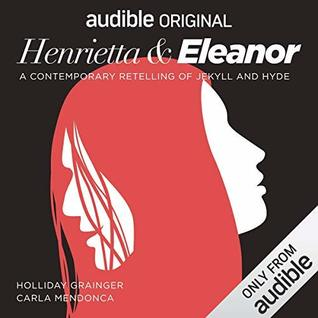 Cover for Henrietta & Eleanor by Libby Spurrier and Robert Louis Stevenson
