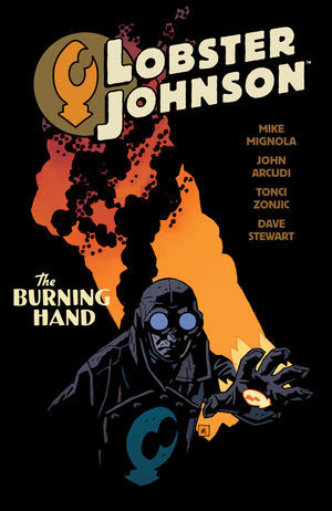 Lobster Johnson Vol. 2 The Burning Hand by Mike Mignola