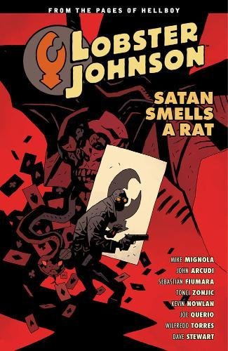 Lobster Johnson Vol. 3 Satan Smells a Rat by Mike Mignola
