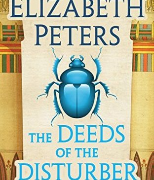 Cover for The Deeds of the Disturber by Elizabeth Peters