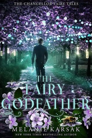 The Fairy Godfather by Melanie Karsak