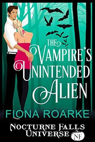 The Vampire's Unintended Alien by Fiona Roarke