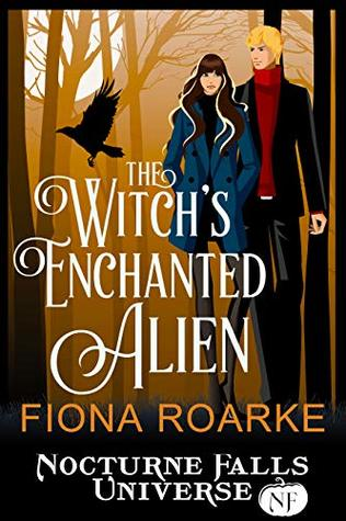 The Witch's Enchanted Alien by Fiona Roarke